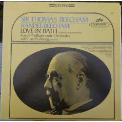 Handel: Love in Bath. RPO. Sir Thomas Beecham. 1 LP. EMI