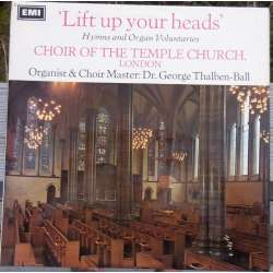 Lift up Your Heads. Hymns and organ Voluntaries. Thalben-Ball. 1 LP. EMI. CSD 3627