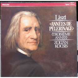 Liszt: Annees de Pelerinages III. Zoltan Kocsis. 1 LP. Philips. New Copy