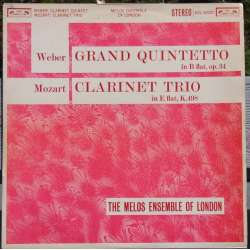 Mozart: Klarinet trio & C. M. von Weber: Grand Quintetto. Melos Ensemble. 1 LP.