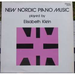 New Nordic Piano Music. Elisabeth Klein. 1 LP. Danacord LP 237