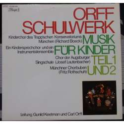 Orff: Schulwerk. Musik für Kinder. Munich Madrigal Choir, Carl Orff, Gunild Keetman. 2 LP. EMI
