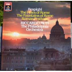 Respighi: Fountains of Rome, Pines of Rome. R. Muti, Philadelphia. 1 LP. EMI. Nyt eksemplar