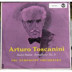 Saint Saëns: Symphony no. 3. 'Organ'. NBC SO. Toscanini. 1 LP. RCA