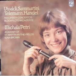 Michala Petri: Concerto for recorder, strings and continuo. Vivaldi, Sammartini, Telemann, Handel. 1 LP. Philips 9500714