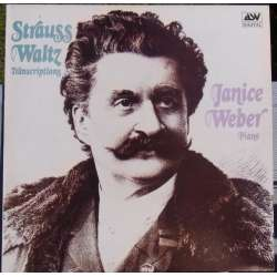 Johann Strauss: Waltz - Transcriptions. Janice Weber (piano) 1 LP. ASV DCA 540. New copy