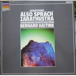 Strauss: Also sprach Zarathustra. Bernard Haitink. 1 LP. Philips. New Copy