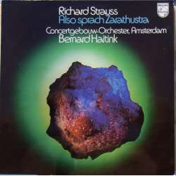 Strauss: Also sprach Zarathustra. Bernard Haitink. 1 LP. Philips. 6500624