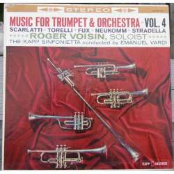Musik for trompet og orkester. Vol. 4. Roger Voisin. 1 LP. Kapp