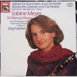 von Weber, Baermann, Mendelssohn, Sabine Meyer. Works for Clarinet. 1 LP. EMI. New Copy