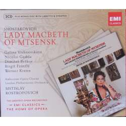 Shostakovich: Lady Macbeth of Mtsensk. Vishnevskaya, Rostropovich. 2 CD. EMI. The Home of opera