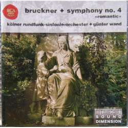 Bruckner: Symphony no. 4. Gunter Wand, Cologne Radio Symphony Orchestra. 1 CD RCA. New Copy.