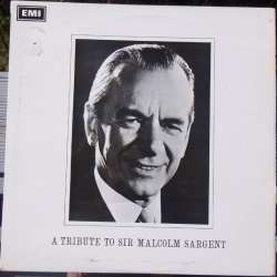 A tribute to Sir Malcolm Sargent. 1 LP. EMI