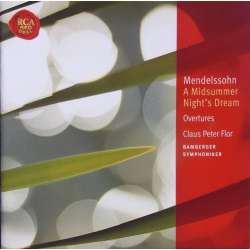 Mendelssohn: A midsummer nights dream + 4 overtures. Claus Peter Flor. 1 CD. RCA