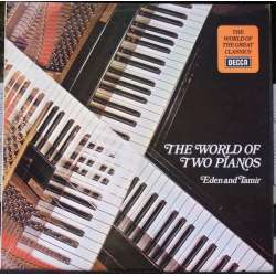 The World of two Pianos. Bracha Eden & Alexander Tamir. 1 LP. Decca