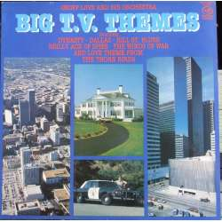 Big T.V. Themes: Dallas, Dynasty, Pink Panther, Brigdeshead. 1 LP. EMI. Nyt eksemplar.
