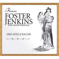 Florence Foster Jenkins: The Art of ??? 1 CD. Membran