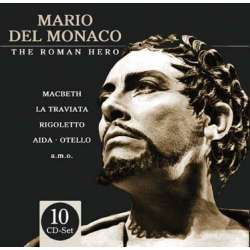 Mario del Monaco: The Roman Hero. Arier fra Macbeth, la Traviata, Rigoletto, Aida, Otello. 10 CD. Membran,