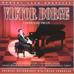 Victor Borge: I Love you Truly. 1 CD. PPC