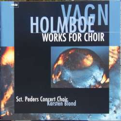 Vagn Holmboe: Complete works for Choir. Sct. Peder Concert Choir. Karsten Blond. 1 CD. Paula