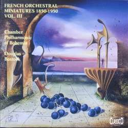 French Orchestral miniatures. Vol. 3. Douglas Bostock, Chamber Philharmonic of Bohemia. 1 CD. Classico