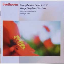 Beethoven: Symfoni nr. 4 & 7. + King Stephen overtüre. Cleveland SO. George Szell. 1 CD. Sony