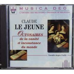 Claude Le Jeune: Octonaires. Ensemble Jacques Feuillie. 1 CD. Arion