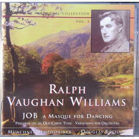Vaughan Williams: Job. (ballet). Douglas Bostock, Münchner Symphony Orchestra. 1 CD. Classico