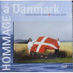 Hommage a Danmark. Works for violin and guitar. Jochen Brusch and Finn Svit. 1 CD. Classico