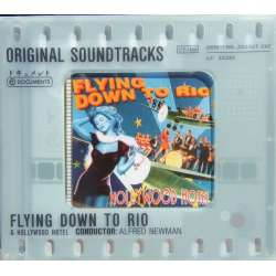 Flying down to Rio, & Hollywood Hotel. Original Soundtracks. Alfred Newman. 1 CD.