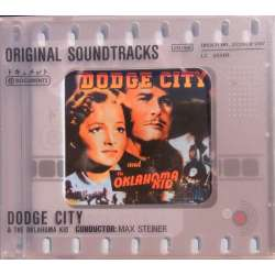 Dodge City & The Oklahoma Kid. Original Soundtracks. Max Steiner. 1 CD. Membran