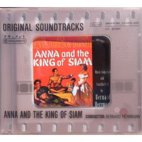 Anna and the King of Siam. Original Soundtracks. Bernard Herrmann. 1 CD. Documents