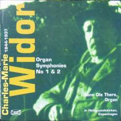 Widor: Orgelsymfoni nr. 1 & 2. Hans Ole Thers. 1 CD. Classico