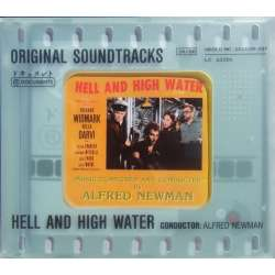 Hell and High Water. Original Soundtracks. Alfred Newman. 1 CD. Documents.