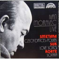 Ivan Moravec: Live. Smetana: Czech danses and Polka, & Josef Suk: Love Songs. & Korte: Piano Sonata. 1 CD. Supraphon