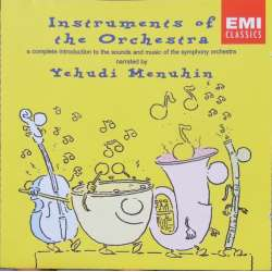 Instruments of the Orchestra. Yehudi Menuhin. 1 CD. EMI