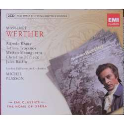 Massenet: Werther. Kraus, Troyanos. LPO. Michel Plasson. 2 CD. EMI. The home of opera