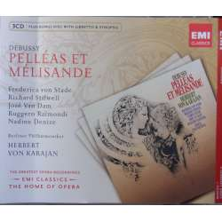 Debussy: Pelleas et Melisande. Karajan. von Stade, Raimondi. 3 CD. EMI. The home of opera