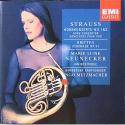 Richard Strauss: Hornkoncert 1 & 2. + Britten: Serenade. Neunecker, Bostridge, Metzmacher. 1 CD. EMI