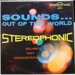 Sound out of the World. Balance test demonstration. 1 LP.