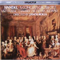 Handel: 6 Concerti Grossi opus 3. Liszt Ferenc CO. James Rolla. 1 CD. Hungaroton