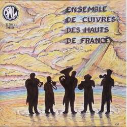 Ensemble de Cuivres des Hauts de France. Works of. Mouret, Delalande, Lully, Josquin des Pres, Barboteu, Gervaise. 1 CD