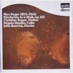 Max Reger: Piano Trio. Christine Ragaz, Regula Häusler, John Buttrick. 1 CD Jecklin-Disco JD 604