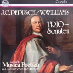 JC. Pepusch & William Williams: Trio sonater. Musica Poetica. 1 CD. Thorofon.