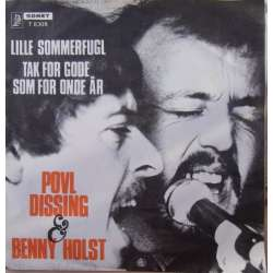 Poul Dissing og Benny Holst: Lille sommerfugl. + Tak for gode som for onde år. 1 Single. Sonet.