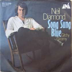 Neil Diamond: Song Sung Blue. + Gitchy Goomy. 1 Single. Uni