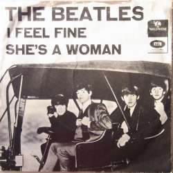 The Beatles: I Feel Fine. + She's a Woman. 1 Single. EMI 45 omdr.