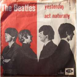 The Beatles: Yesterday. + Act Naturly. 1 Single. 45 omdr. EMI