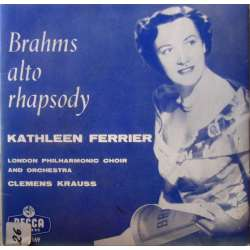 Brahms: Alto Rhapsody. Kathleen Ferrier. 1 Single. Decca