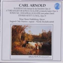 Carl Arnold: Piano Works. Einar Steen Nøkleberg. 1 CD. NKF 50022